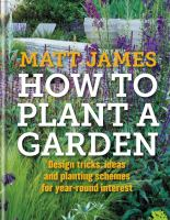 How to Plant A Garden