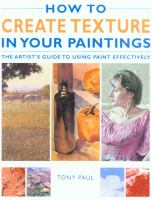 How to Create Texture in your Paintings