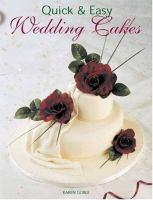 Quick & Easy Wedding Cakes