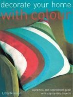 Decorate your Home With Colour