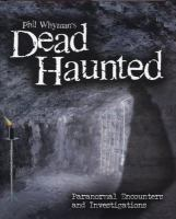 Phil Whyman's Dead Haunted