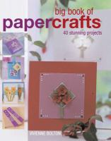 Big Book of Paper Crafts