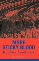 More Sticky Blood