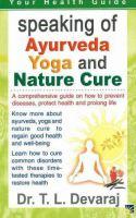Health & Longevity Through Ayurveda, Yoga & Nature Cure