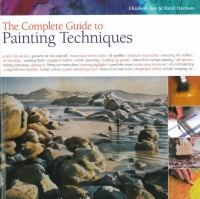 The Complete Guide To Painting Techniques