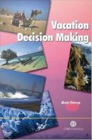 Vacation Decision Making