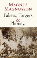 Fakers, Forgers & Phoneys