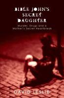 Bible John's Secret Daughter