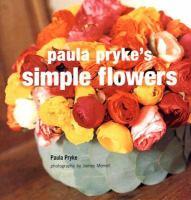 Paula Pryke's Simple Flowers