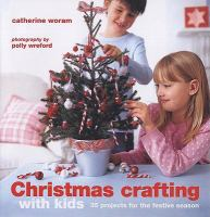 Christmas Crafting With Kids