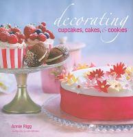 Decorating Cupcakes, Cakes, & Cookies
