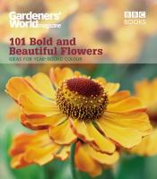 101 Bold and Beautiful Flowers