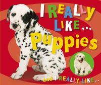 I Really Like Puppies