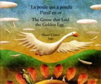 Goose that laid the golden egg [French]