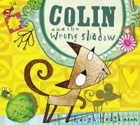 Colin and the Wrong Shadow
