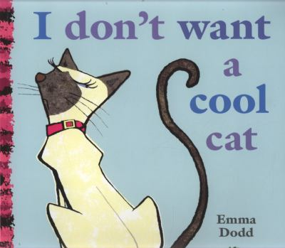 "Book Cover - I Don't Want a Cool Cat"" title=""View this item in the library catalogue"