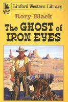 The Ghost of Iron Eyes