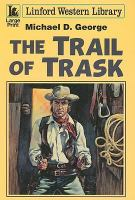 The Trail of Trask