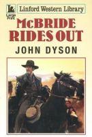 McBride Rides Out