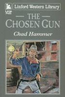 The Chosen Gun