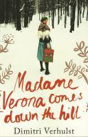 Madame Verona Comes Down the Hill