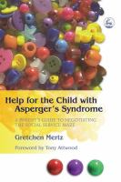 Help for the Child With Asperger's Syndrome