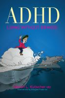 ADHD, Living Without Brakes