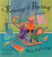 It's Raining! It's Pouring! We're Exploring