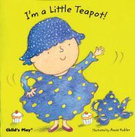 I'm A Little Teapot!