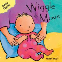 Wiggle & Move