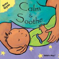 Calm & Soothe
