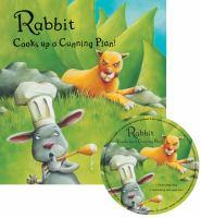 Rabbit Cooks up A Cunning Plan