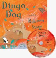Dingo Dog and the Billabong Storm