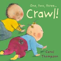 One, Two, Three...crawl!