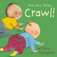 One, Two, Three...crawl!