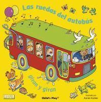 Las ruedas del autobús giran y giran