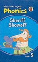 Sheriff Showoff (#5)