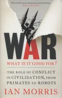 War! What Is It Good For?