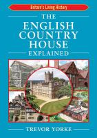 The English Country House Explained