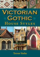 Victorian Gothic House Styles