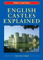 English Castles Explained