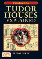 Tudor Houses Explained