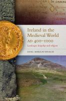 Ireland in the Medieval World, AD 400-1000