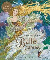 The Barefoot Book of Ballet Stories