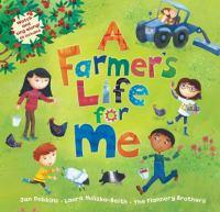 A Farmer's Life for Me