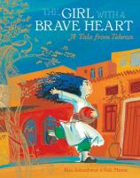 The girl with a brave heart : a tale from Tehran