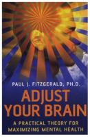 Adjust your Brain