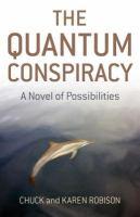 The Quantum Conspiracy