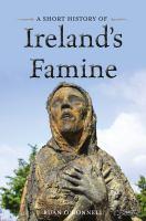 A Short History of Ireland's Famine