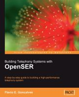 Building Telephony Systems With OpenSER